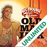 Big Trouble In Little China: Old Man Jack